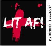 lit af   brush lettering vector ... | Shutterstock .eps vector #523227967