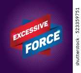 excessive force arrow tag sign. | Shutterstock .eps vector #523359751