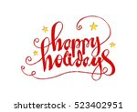 hand drawn typography poster.   Shutterstock .eps vector #523402951
