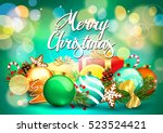 christmas. card with christmas... | Shutterstock .eps vector #523524421