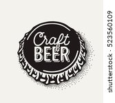 craft beer bottle cap with... | Shutterstock .eps vector #523560109