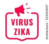 virus zika. badge  logo  symbol ... | Shutterstock .eps vector #523565047