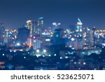 night blurred bokeh light city... | Shutterstock . vector #523625071