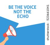 be the voice not the echo... | Shutterstock .eps vector #523661041