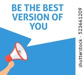 be the best version of you... | Shutterstock .eps vector #523661209