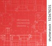 mechanical engineering drawing. ...   Shutterstock .eps vector #523678231