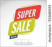 super weekend sale banner. big... | Shutterstock .eps vector #523680055