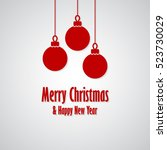 merry christmas and happy new... | Shutterstock .eps vector #523730029