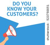 do you know your customers ... | Shutterstock .eps vector #523750051