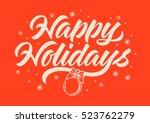 happy holidays inscription ... | Shutterstock .eps vector #523762279