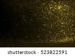 golden glitter texture... | Shutterstock . vector #523822591