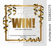 gold win  in gold frame with... | Shutterstock .eps vector #523832275