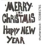 christmas new year's... | Shutterstock . vector #523881781