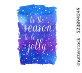 tis the season to be jolly... | Shutterstock .eps vector #523894249