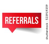 referrals vector speech bubble   Shutterstock .eps vector #523919359