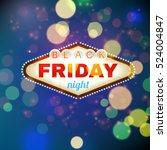 black firday retro light frame... | Shutterstock .eps vector #524004847