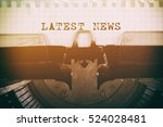 old typewriter with text latest ... | Shutterstock . vector #524028481