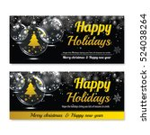 happy holiday greeting banner... | Shutterstock .eps vector #524038264