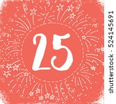 christmas advent calendar set.... | Shutterstock .eps vector #524145691