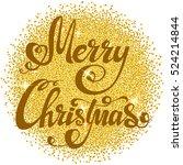 festive christmas background... | Shutterstock .eps vector #524214844
