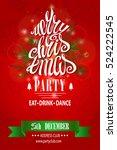 christmas party invitation... | Shutterstock .eps vector #524222545