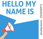 hello my name is announcement.... | Shutterstock .eps vector #524333971