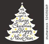 calligraphy lettering christmas ... | Shutterstock .eps vector #524350369