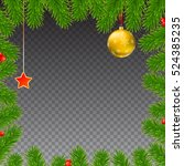 christmas background with fir...   Shutterstock .eps vector #524385235
