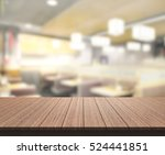 table top and blur restaurant... | Shutterstock . vector #524441851