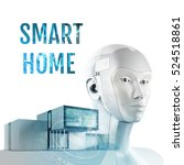 concept of smart home with... | Shutterstock . vector #524518861