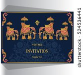 Indian wedding invitation, Elephant patterned gold and crystals color. | Shutterstock vector #524536441