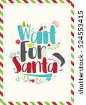 christmas quote. i am santa's...   Shutterstock .eps vector #524553415