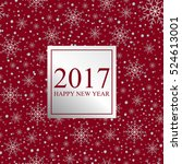 2017 happy new year. card for... | Shutterstock .eps vector #524613001