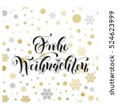 christmas in germany frohe... | Shutterstock .eps vector #524623999