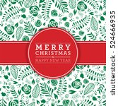 merry christmas and happy new... | Shutterstock . vector #524666935