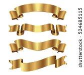 set of golden ribbons on white... | Shutterstock .eps vector #524685115