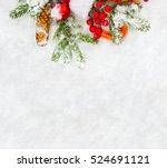 christmas decoration. branch... | Shutterstock . vector #524691121