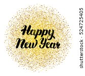 happy new year lettering with... | Shutterstock .eps vector #524725405
