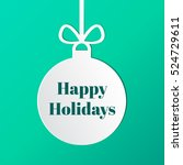 happy holidays tag on a... | Shutterstock .eps vector #524729611