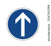 road signs. proceed straight. | Shutterstock .eps vector #524741599