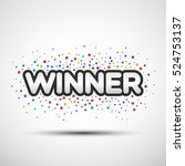 the word winner with colored... | Shutterstock .eps vector #524753137