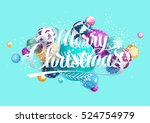merry christmas card with... | Shutterstock .eps vector #524754979