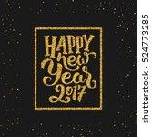 happy new year 2017 golden... | Shutterstock . vector #524773285