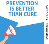 prevention is better than cure... | Shutterstock .eps vector #524773291
