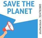 save the planet announcement.... | Shutterstock .eps vector #524782885