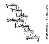 hand lettering days of week ... | Shutterstock .eps vector #524812849