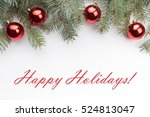 "Christmas decoration background with message ""Happy Holidays!"""
