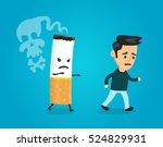 cigarette runs over man guy.... | Shutterstock .eps vector #524829931