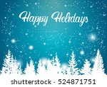 happy holidays winter mountain... | Shutterstock .eps vector #524871751