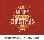 merry christmas text design.... | Shutterstock .eps vector #524892535